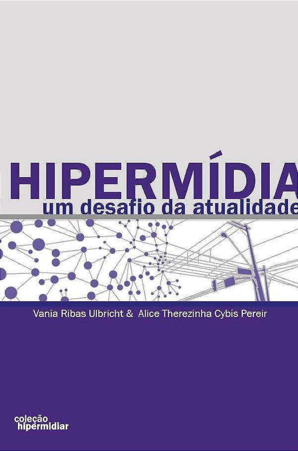 Hipermídia: Um desafio na Atualidade