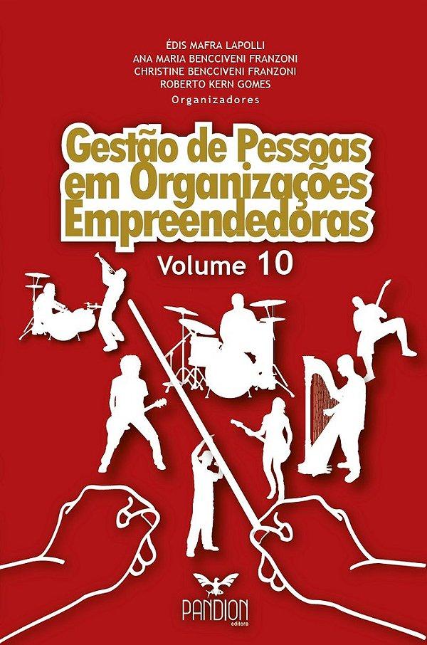 Gestão de Pessoas em Organizações Empreendedoras - Volume 10