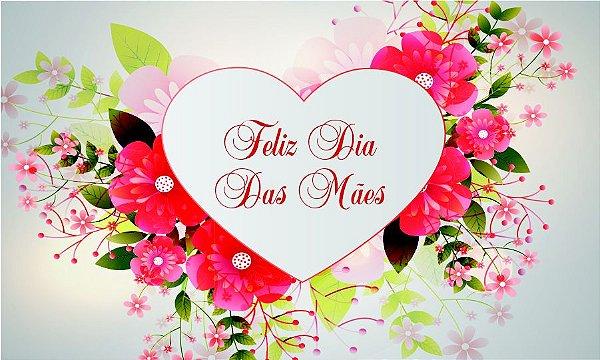 Painel para Decoração de festa -  Feliz Dia das Mães!
