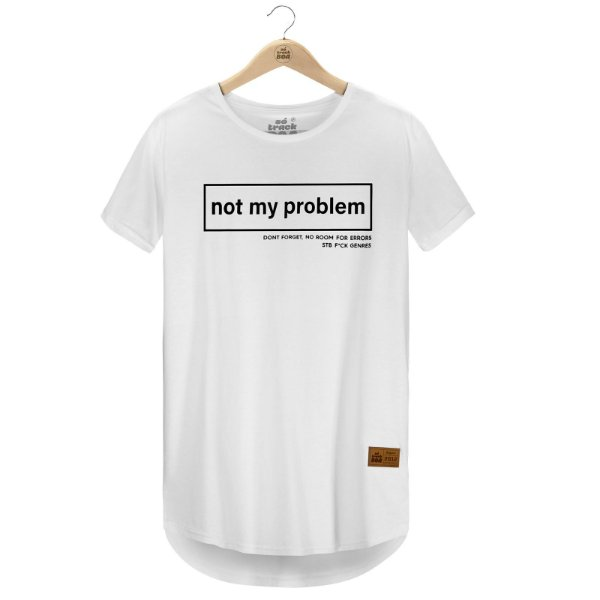 Camiseta Not My Problem
