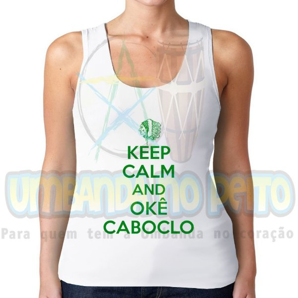 Regatinha Keep Calm and Okê Caboclo