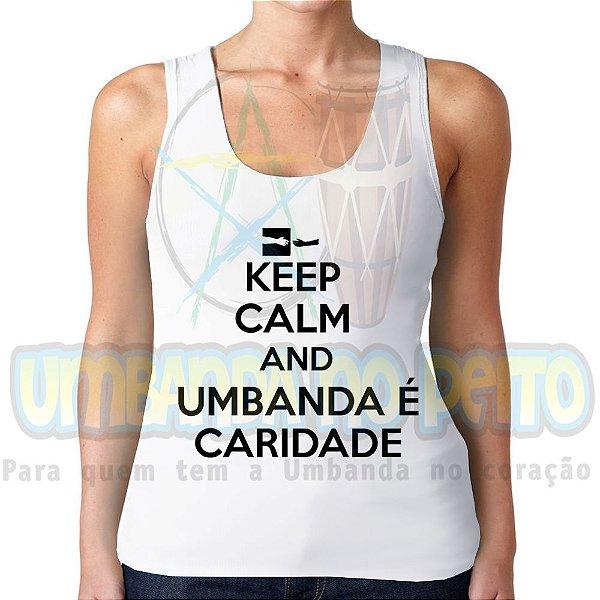 Regatinha Keep Calm and Umbanda é Caridade