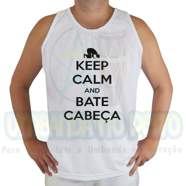 Regata Keep Calm and Bate Cabeça