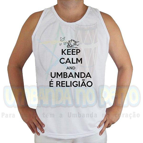 Regata Keep Calm and Umbanda é Religião