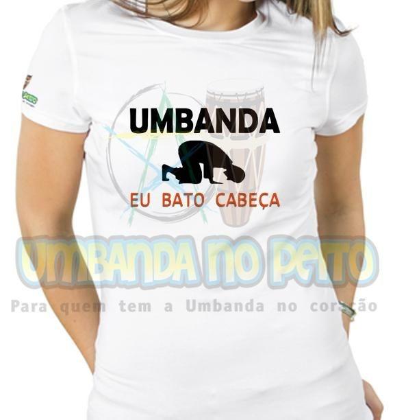 Baby Look Umbanda, Eu Bato Cabeça