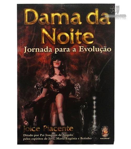 Dama da Noite - Jornada para a Evolução