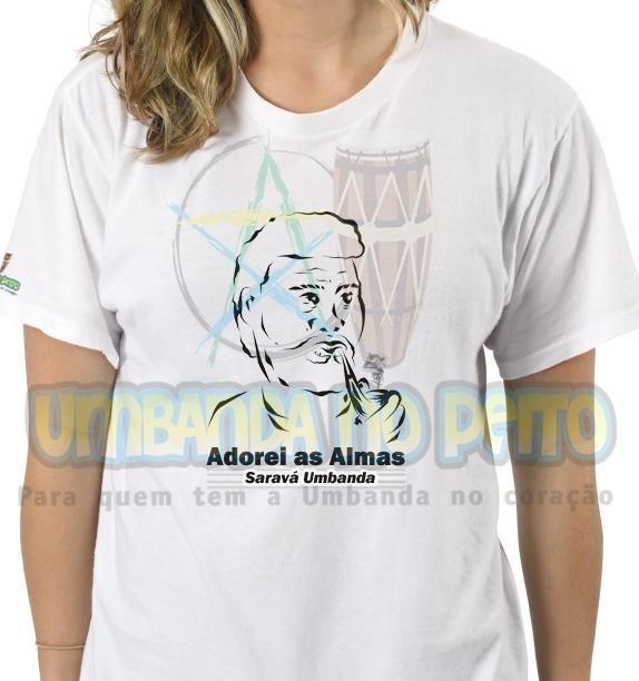 Camiseta Salve Vovô, Adorei as Almas