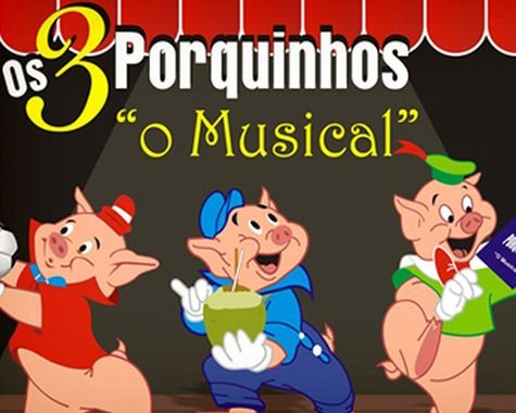 Teatro infantil: Os Três Porquinhos - O Musical (Centro de SP)