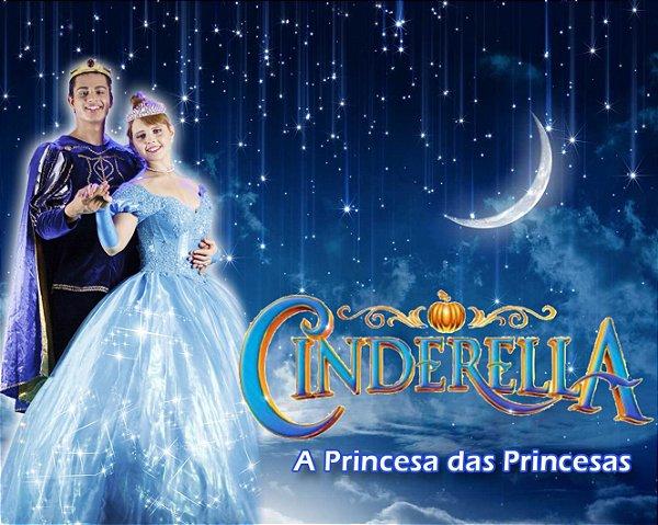 Teatro infantil: Cinderella - A Princesa das Princesas (Zona Leste)