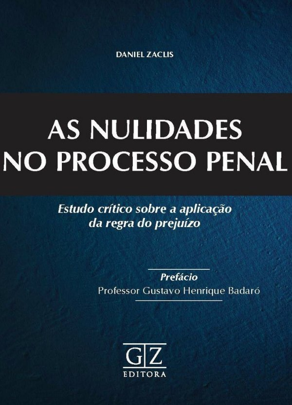 AS NULIDADES NO PROCESSO PENAL
