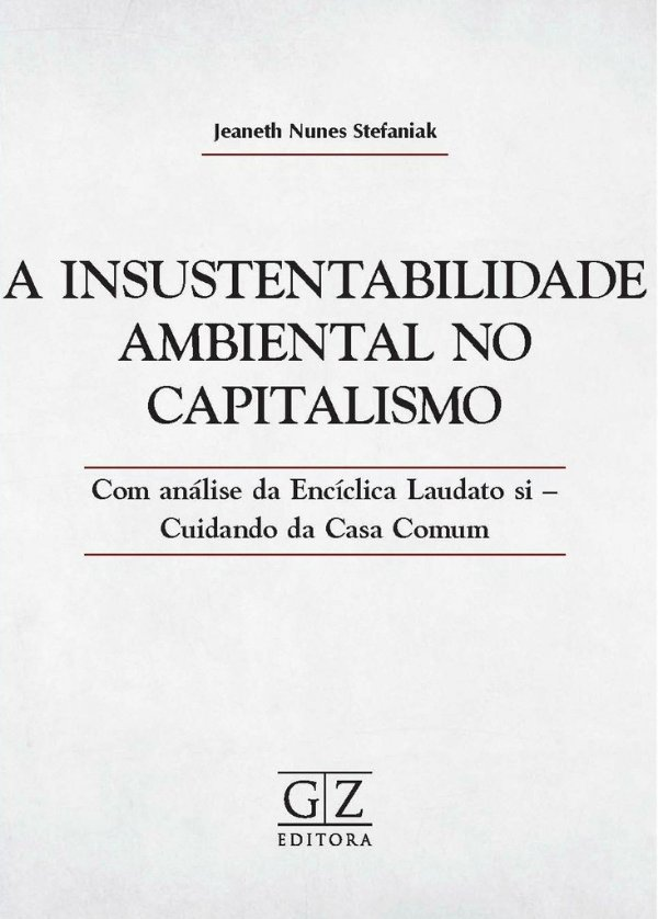 A INSUSTENTABILIDADE AMBIENTAL NO CAPITALISMO