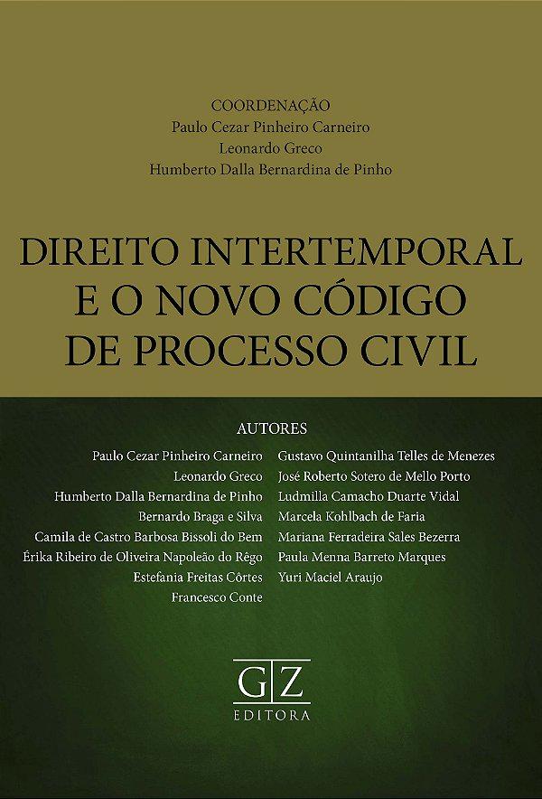DIREITO INTERTEMPORAL E O NOVO CÓDIGO DE PROCESSO CIVIL
