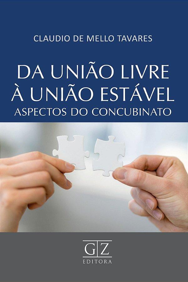 DA UNIÃO LIVRE À UNIÃO ESTÁVEL  – ASPECTOS DO CONCUBINATO