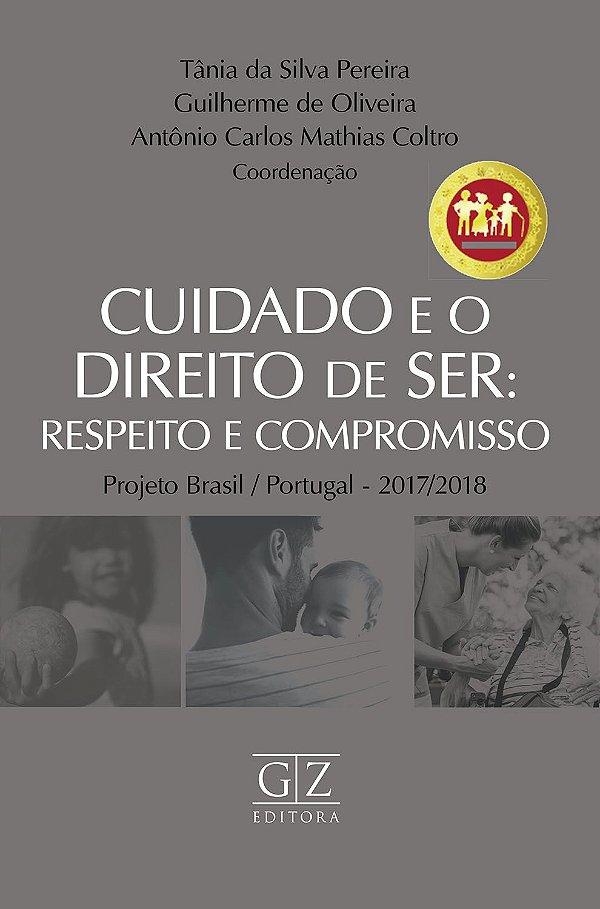 CUIDADO E O DIREITO DE SER – RESPEITO E COMPROMISSO - PRÉ-VENDA