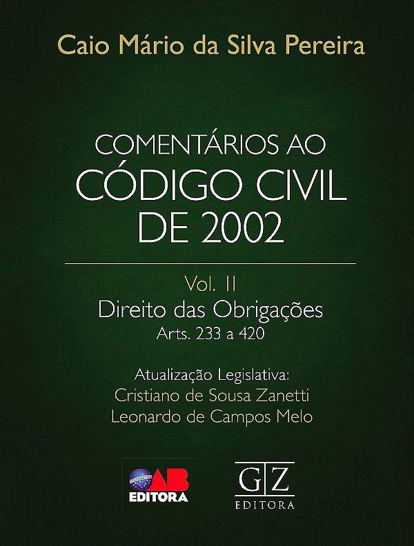 PREVENDA - COMENTÁRIOS AO CÓDIGO CIVIL DE 2002 - Vol. II Direito das Obrigações Arts. 233 a 420