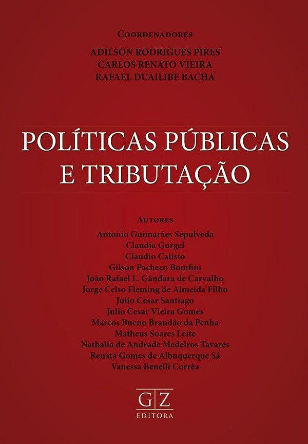 POLÍTICAS PÚBLICAS E TRIBUTAÇÃO