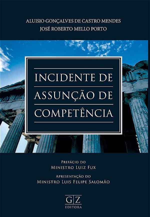 INCIDENTE DE ASSUNÇÃO DE COMPETÊNCIA