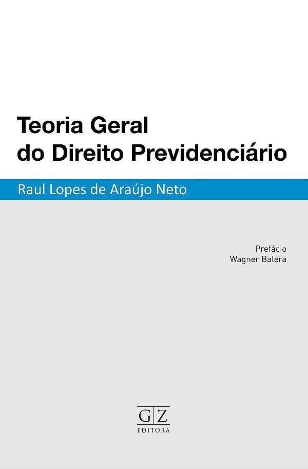 Teoria Geral do Direito Previdenciário
