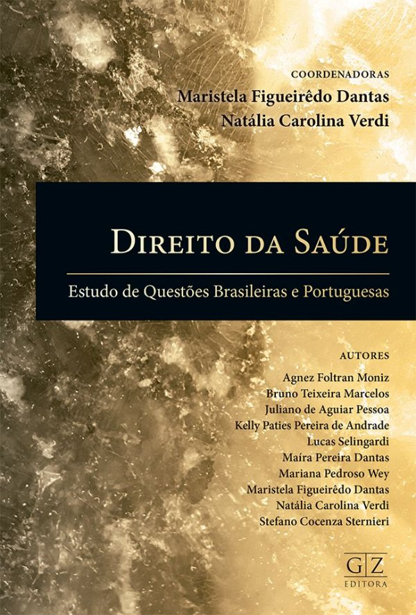 DIREITO DA SAÚDE Estudo de Questões Brasileiras e Portuguesas