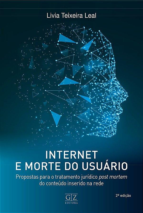 INTERNET E MORTE DO USUÁRIO