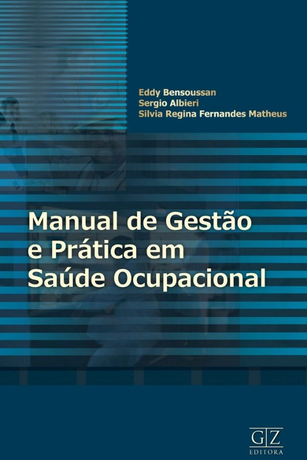 Manual de Gestão e Prática em Saúde Ocupacional