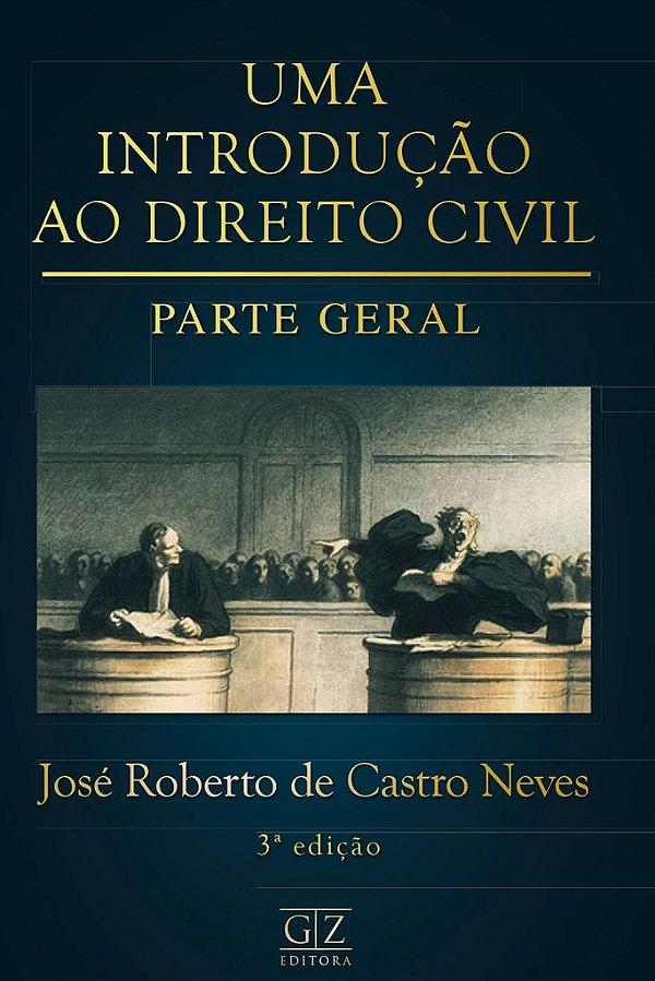 Uma Introdução ao Direito Civil - Parte Geral