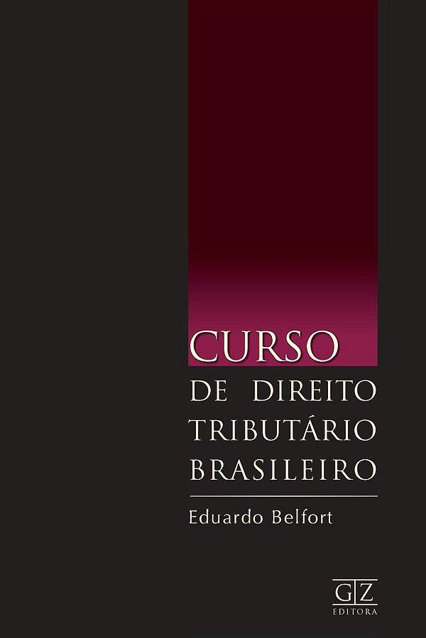 Curso de Direito Tributário Brasileiro