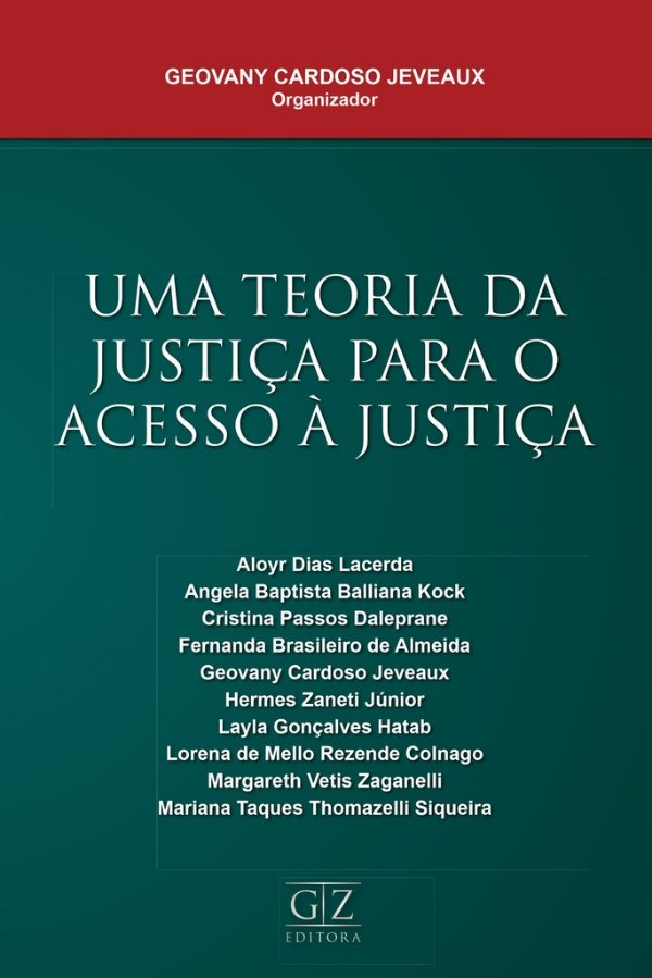 Uma Teoria da Justiça para o Acesso à Justiça
