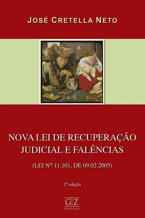 Nova Lei de Recuperação Judicial e Falências