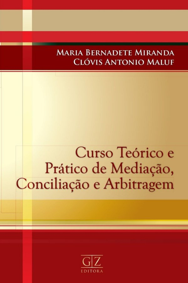 Curso Teórico e Prático de Mediação, Conciliação e Arbitragem