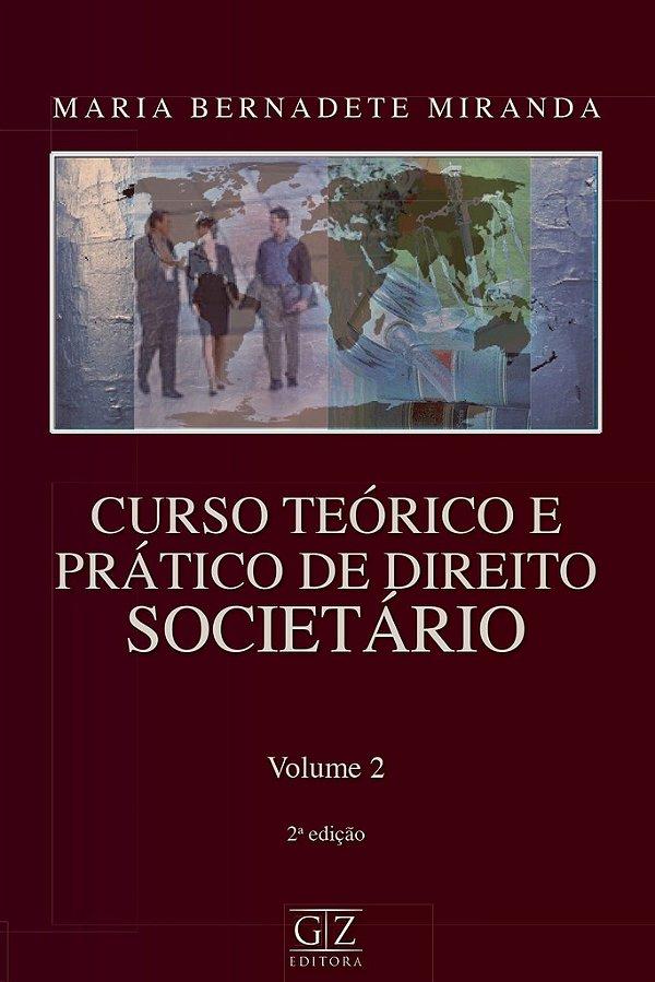 Curso Teórico e Prático de Direito Societário - vol 2