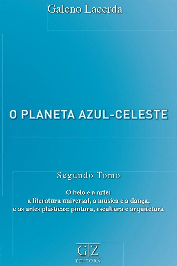 Planeta Azul Celeste,O - Tomo II
