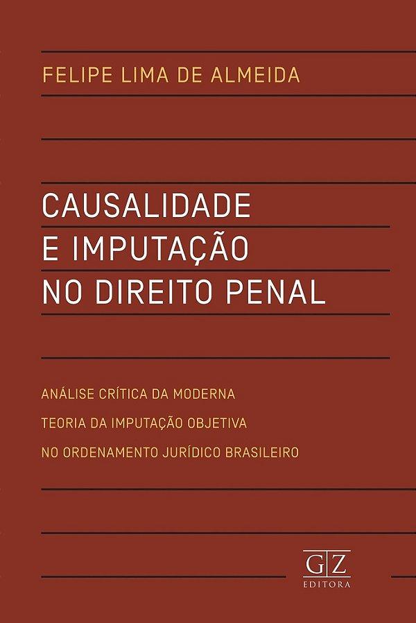 Causalidade e Imputação no Direito Penal