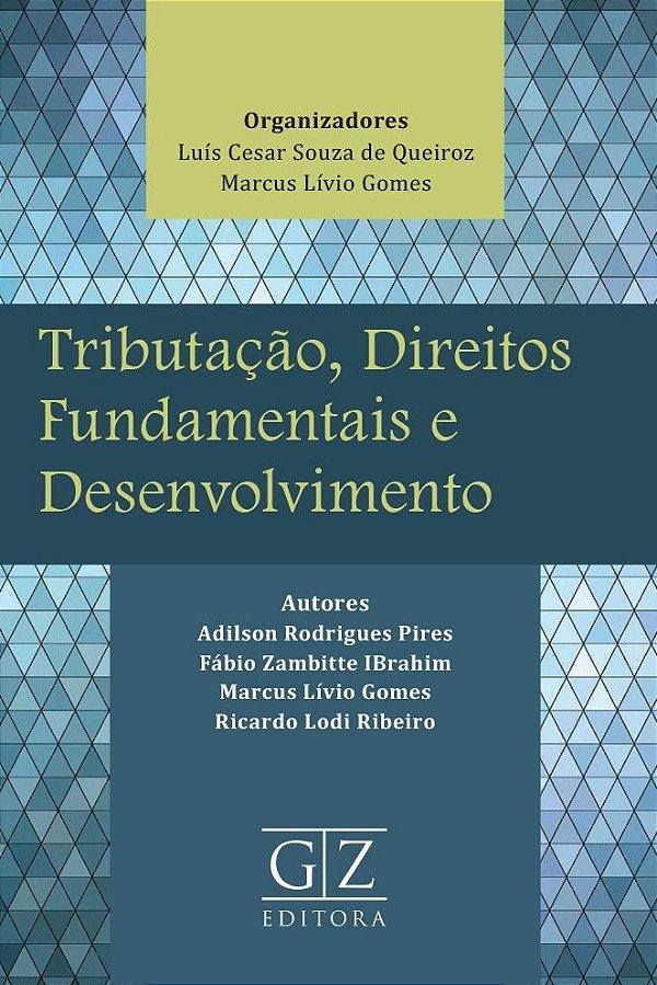 Tributação, Direitos Fundamentais e Desenvolvimento