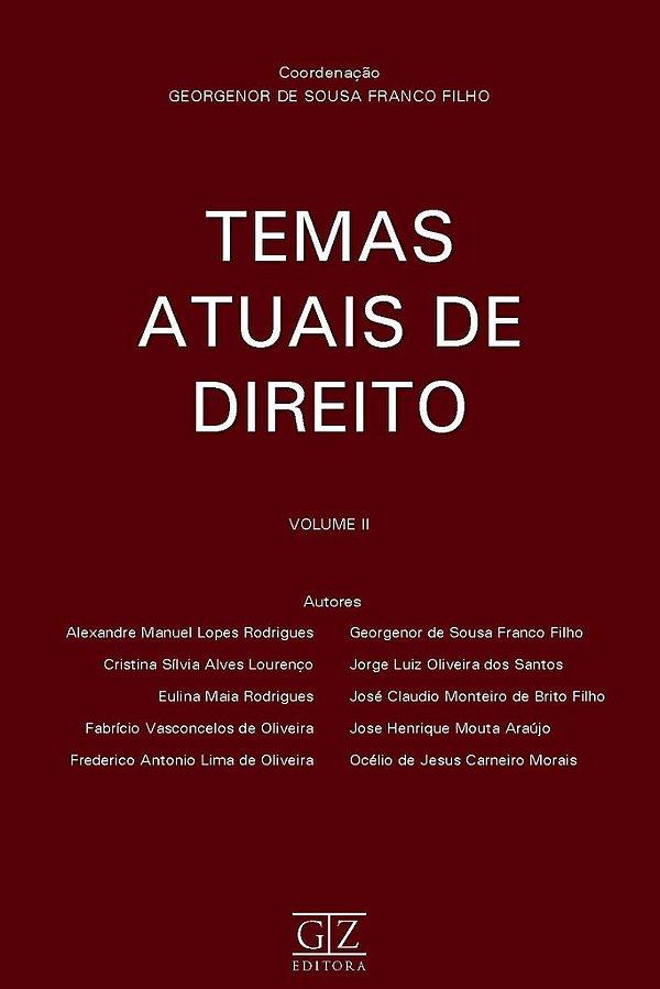 Temas Atuais de Direito - vol. 2