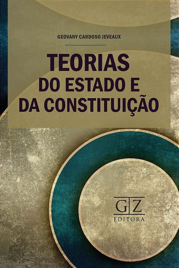 Teorias do Estado e da Constituição
