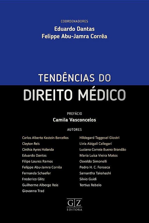 TENDÊNCIAS DO DIREITO MÉDICO