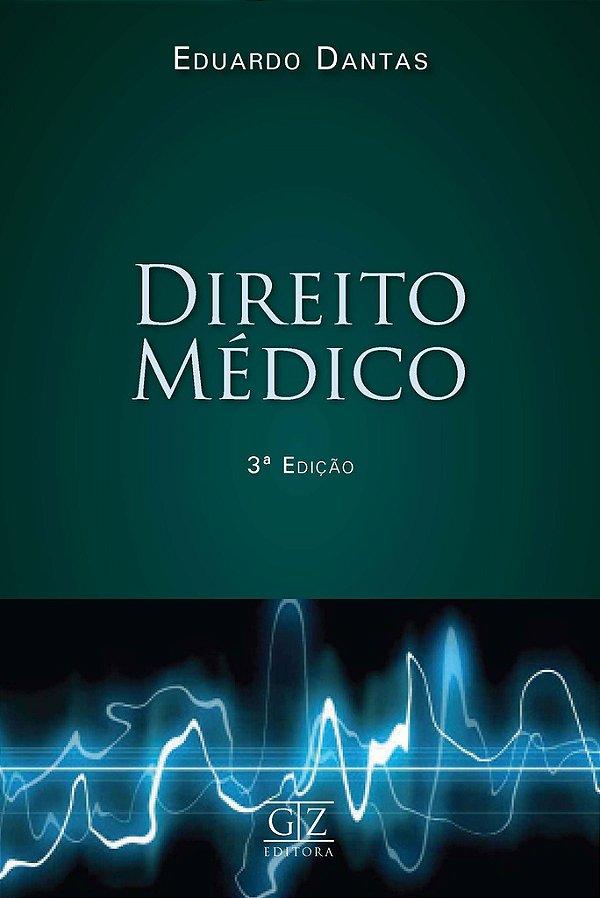 DIREITO MÉDICO - 3a EDIÇÃO