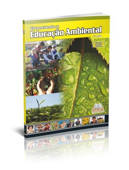 Vivenciando a Educação Ambiental - 5° ano