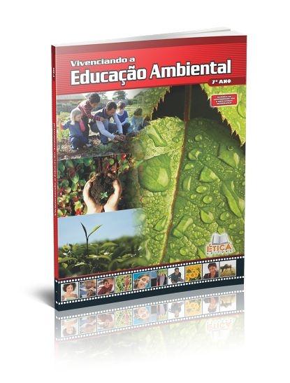 Vivenciando a Educação Ambiental - 7° ano