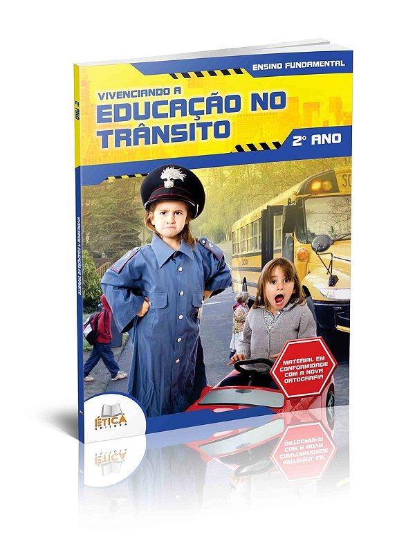 Vivenciando a Educação no Trânsito - 2° ano