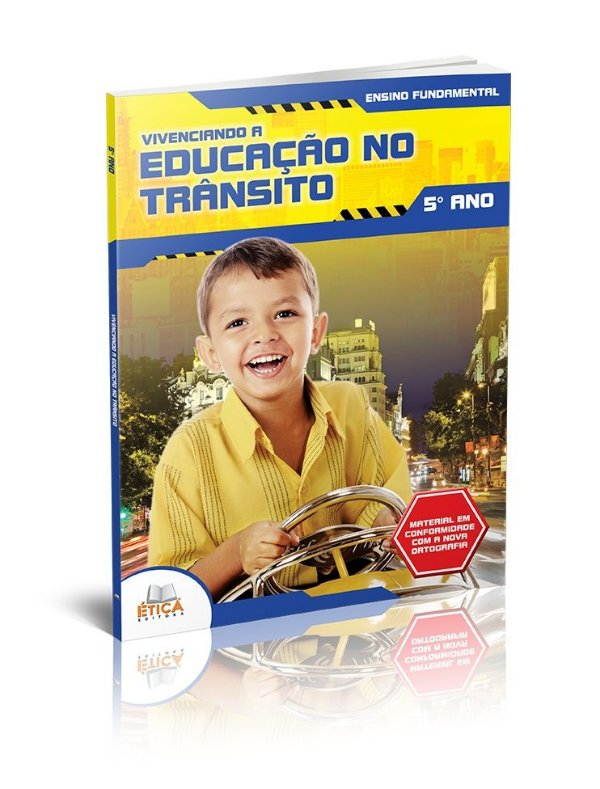 Vivenciando a Educação no Trânsito - 5° ano