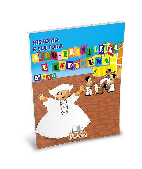 História e Cultura Afro-Brasileira e Indígena - 5° ano