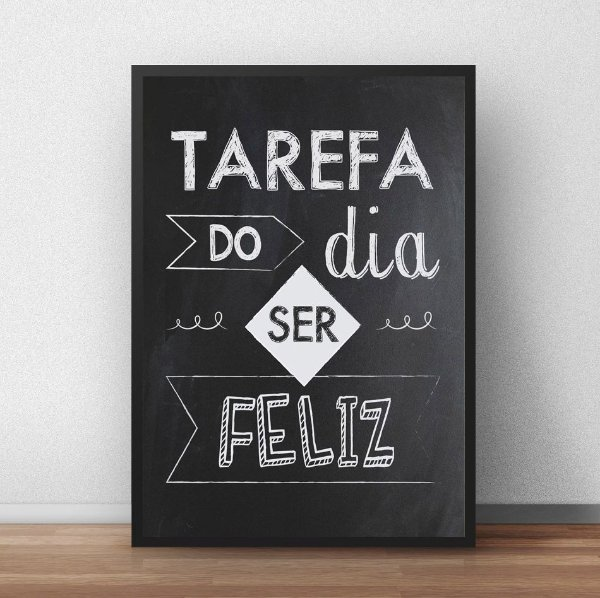 Placa Decorativa Tarefa do dia ser feliz!