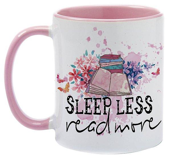 Caneca - Bookstagram - Sleep Less, Read more