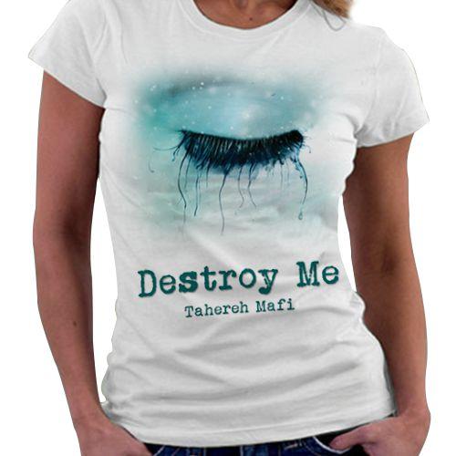 Camiseta Feminina - Destroy - Me