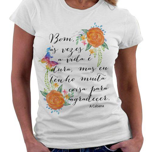 Camiseta Feminina - A Cabana - Agradecer