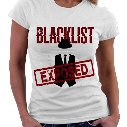 Camiseta Feminina - Blacklist - Exposed