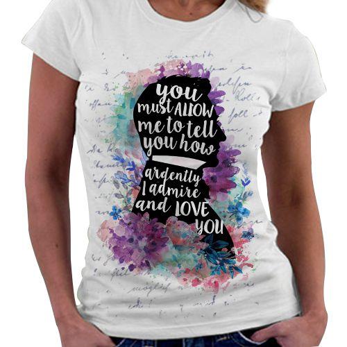 Camiseta Feminina -Jane Austen - Love You