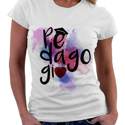 Camiseta Feminina - Profissões - Pedagogia